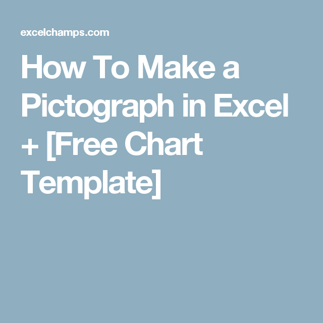 How To Make A Pictograph In Excel Free Chart Template Excel
