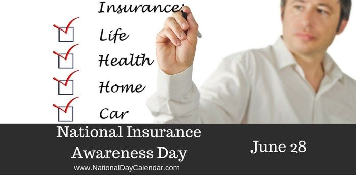 National Insurance Awareness Day June 28 National Insurance