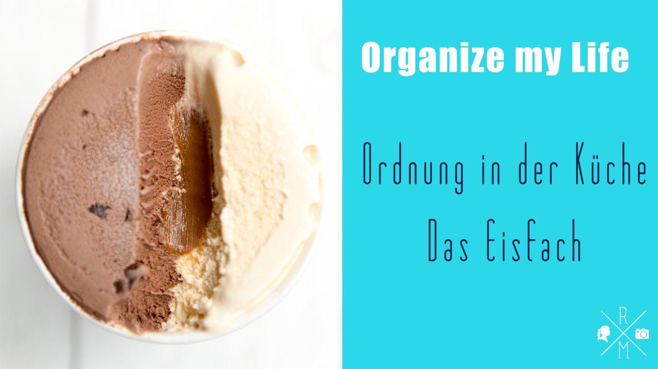 Küchenorganisation – Das Gefrierfach (Video) | minimalismus diy ...