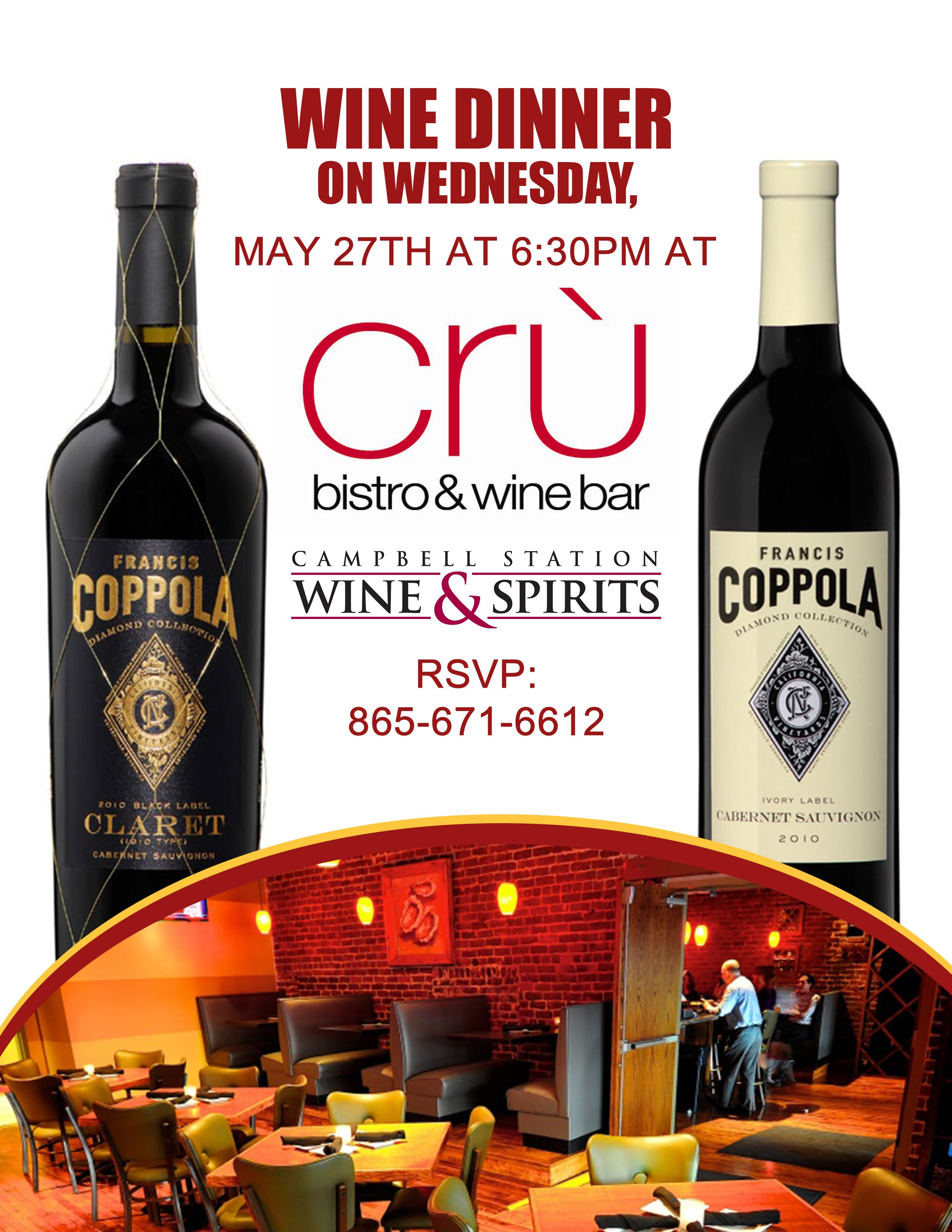 Mark Your Calendars Join Us For An Exquisite Wine Dinner On Wednesday May 27th At 6 30pm At Cru Bistro Wine Bar We L Wine Dinner Wine Bar Wine And Spirits