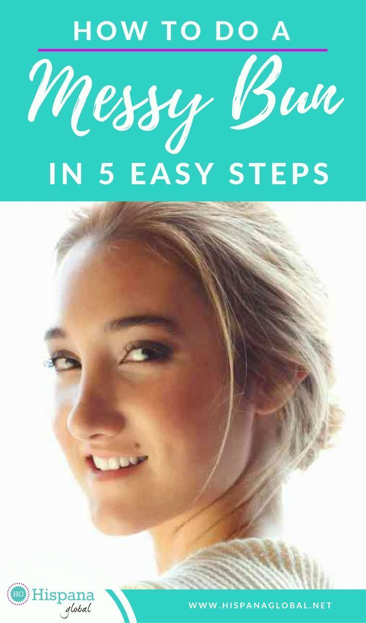 How to do a messy bun in 5 easy steps | Short hair styles ...