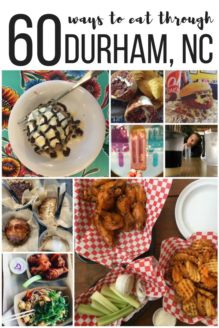 Over 60 Ways To Eat Through The Durham Food Scene Durham Food Foodie Travel Food Guide
