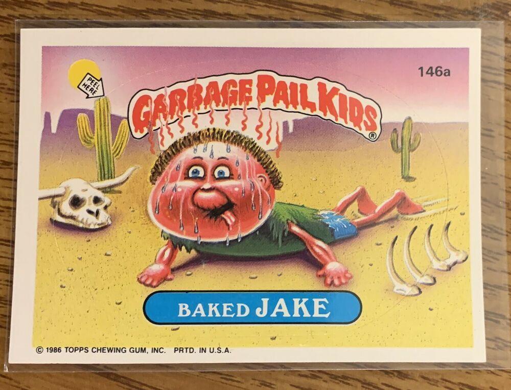 1986 Garbage Pail Kids Original Series Baked Jake 146a Gpk Topps Garbagepailkids Garbage Pail Kids Garbage Pail Kids Cards Pail