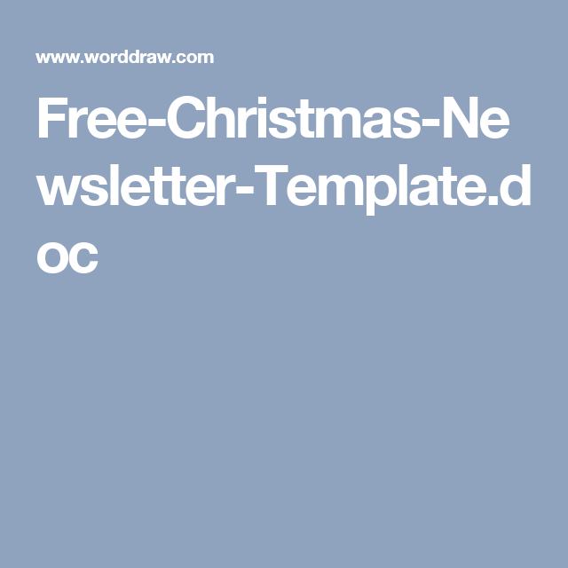 FreeChristmasNewsletterTemplateDoc  Xmas