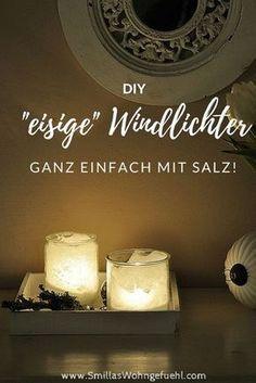 [DIY]: Windlichter im Eis-Look, ganz easy mit Salz! - Smillas Wohngefühl #weihnachtsdekoimglas