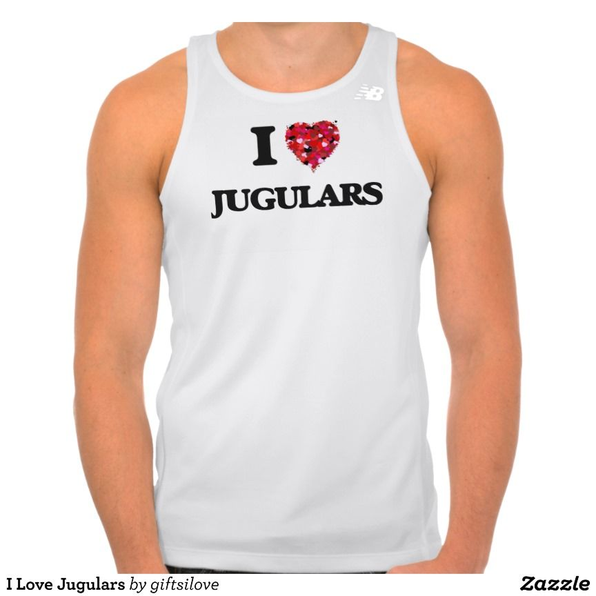 I Love Jugulars T-shirt Tank Tops