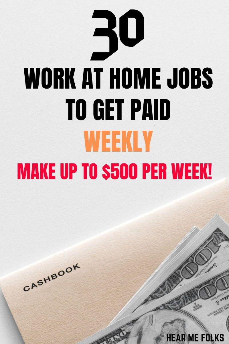 31 Legit Online Jobs That Pay Weekly [Easy $1000/Week]   HearMeFolks