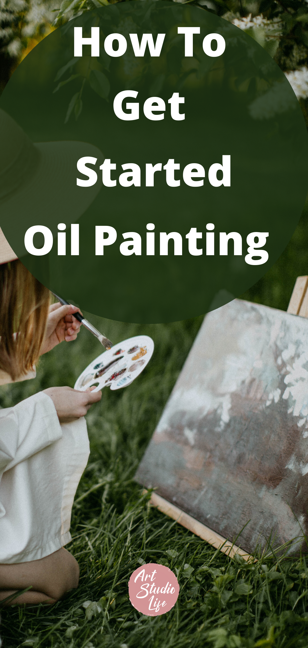 How to get started oil painting! A beginners guide to oil painting and how to get started. Oil painting for beginners. Ultimate beginners painting guide. Learn how to paint. #howtostartoilpainting #beginnersoilpaintingguide #oilpaintingforbeginners #oilpainting #oilpaintingguide