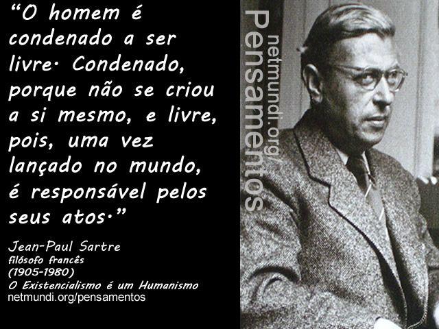Sartre Frases Pesquisa Google Citações Pensadores E