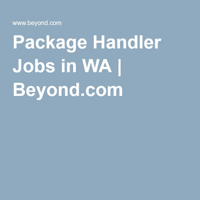 Package Handler Jobs In Wa  BeyondCom  Look WhoS Hiring