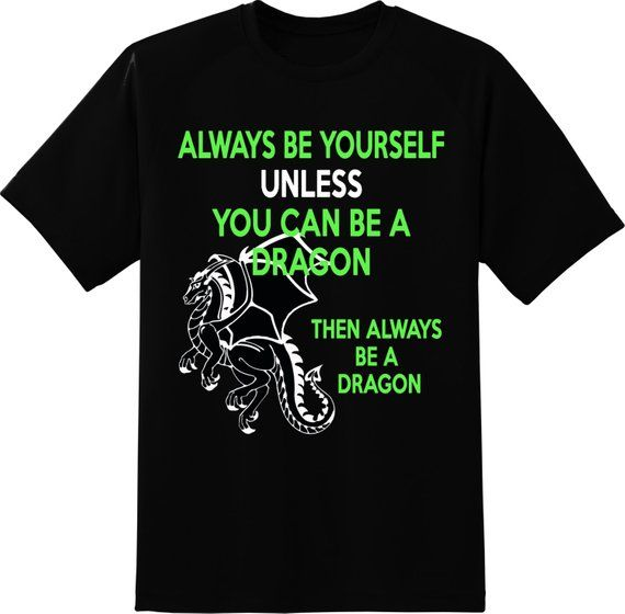 This Humorous Saying Always Be Yourself Unless You Can Be A