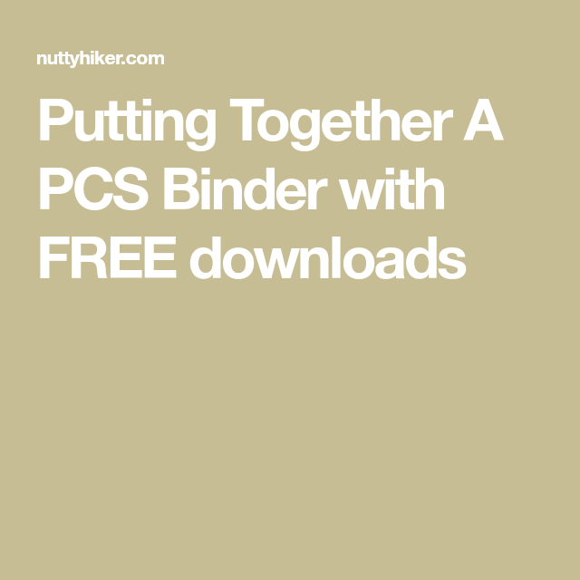 Putting Together A PCS Binder With FREE Downloads