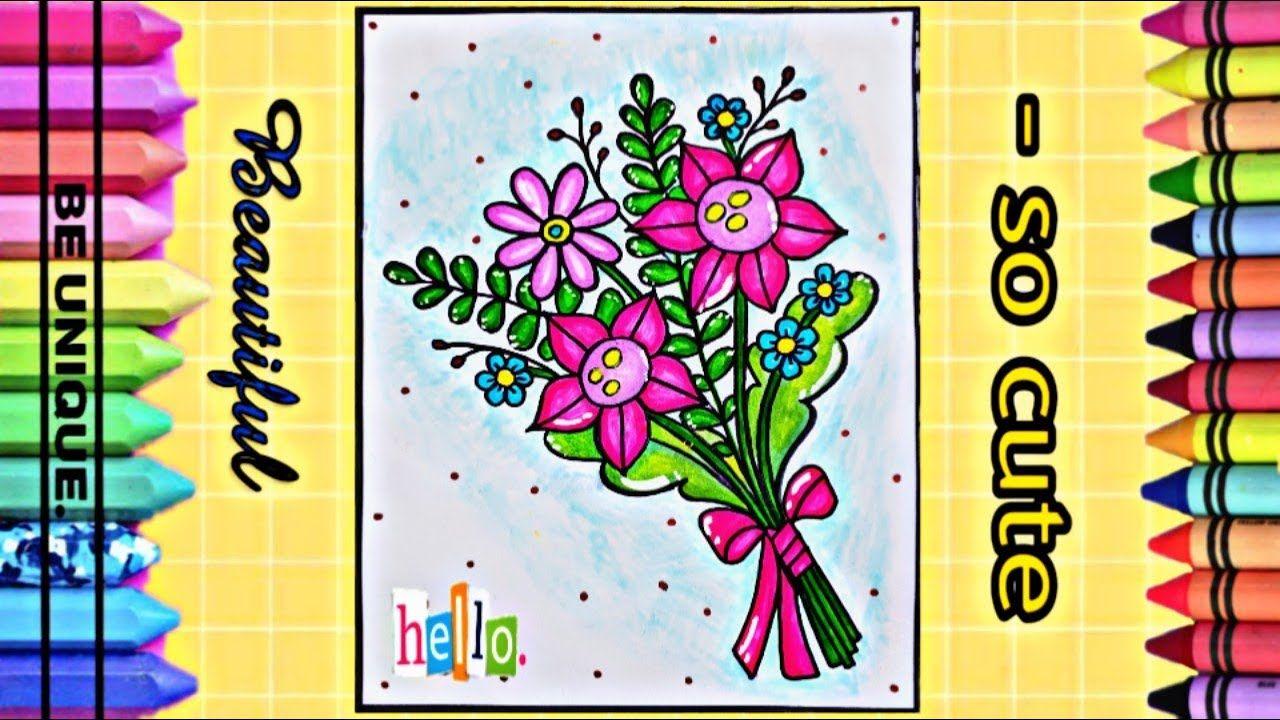 Drawing Card Of Flowers تعليم الرسم أرسم بنفسك أجمل بطاقة تهنئة للو Cute Beautiful Unique