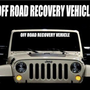 Off Road Recovery Vehicle Windshield Decal Sticker Jeep Wrangler - Custom windo decals for jeepsjeep wrangler side decals and stickers jeep gear partsmods
