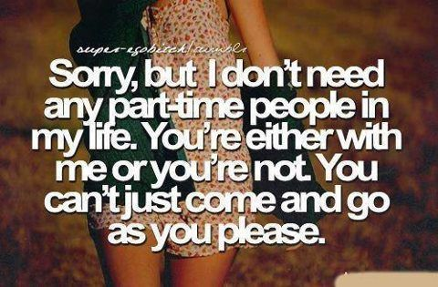 Im worth more than that. I deserve better. Time to let go and move on!