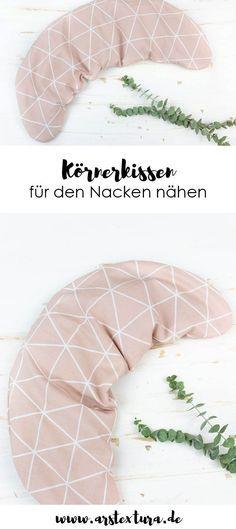Körnerkissen für den Nacken nähen | ars textura – DIY-Blog – someday I will do this…