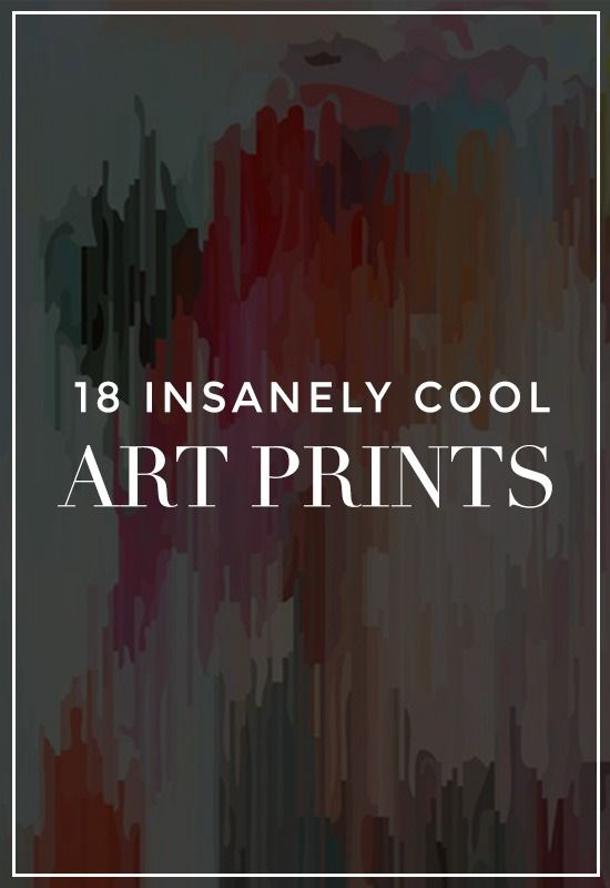 18 Insanely Cool Art Prints to Help You Start a Gallery Wall