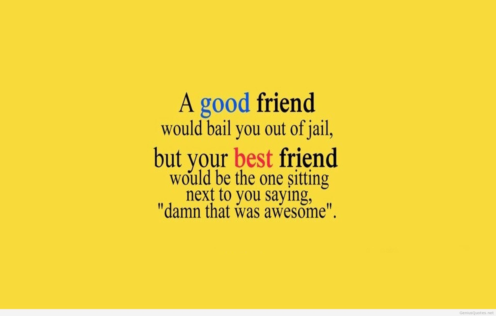 Great Friends Quotes