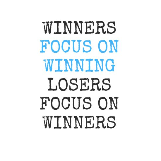 Winners Focus On Winning Losers Focus On Winners Me Quotes Quotes Swimming Quotes