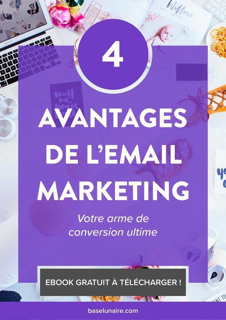 4 avantages de l'email marketing, votre arme de conversion ultime