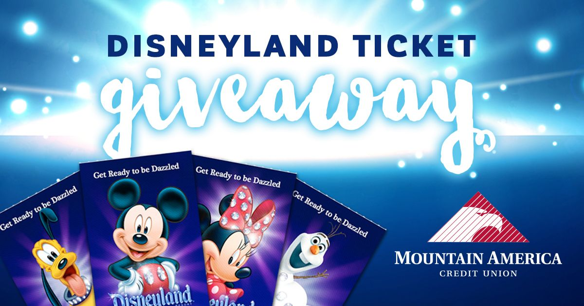 Win tickets to Disneyland from Mountain America Credit Union