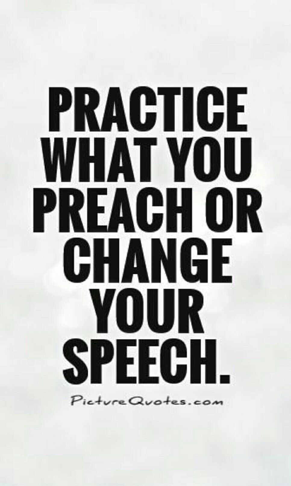 Practice What You Preach Or Change Your Speech Whats In Your Head