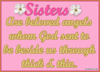 Thank God Sister Sister Quotes Love My Sister Soul Sisters