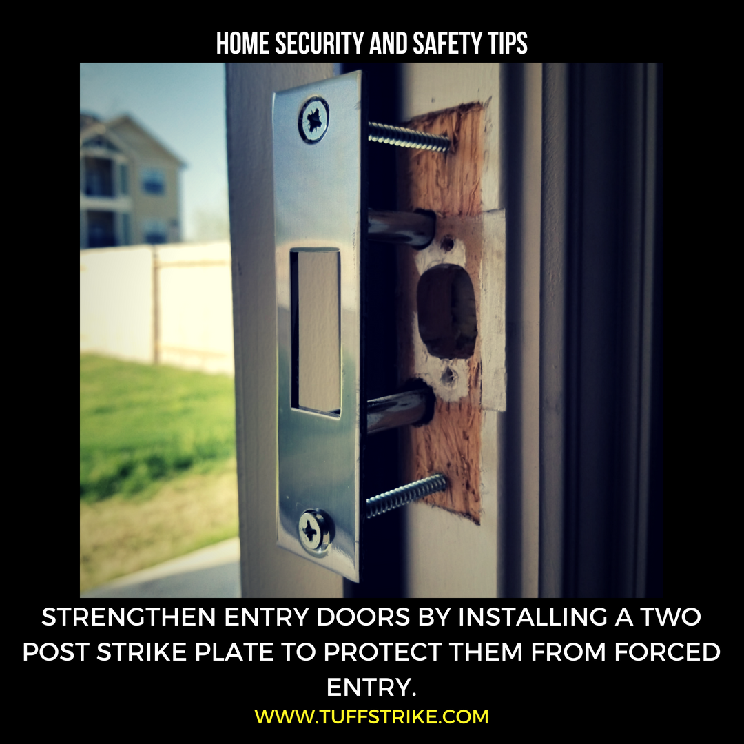 Home Safety And Security Tips Doorhardware Tuffstrike Doorsecurity Homesecurity Homeimprovement Deadbo Home Safety Home Security Security Door