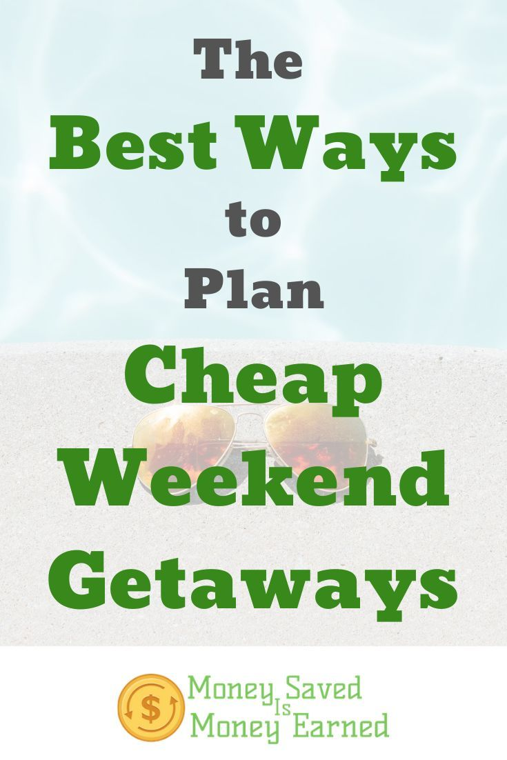 Weekend trips are a great way to unwind for a fraction of the cost of a typical vacation. Here are all the things to consider when planning your cheap weekend getaways. #moneysavedismoneyearned #traveltips #cheapweekendgetaways #budgettravel #cheaptravel #travelhacking