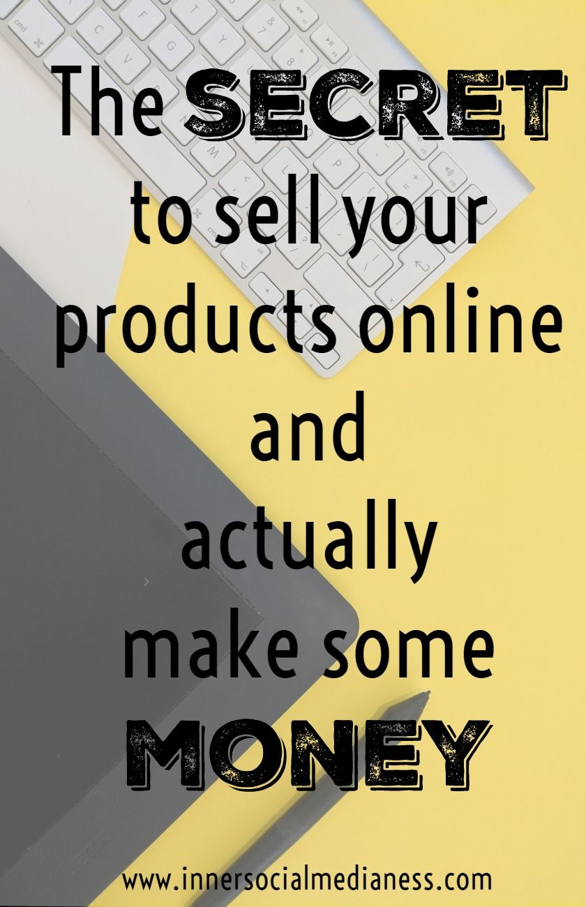 The Secret to Sell Your Products Online Things to sell
