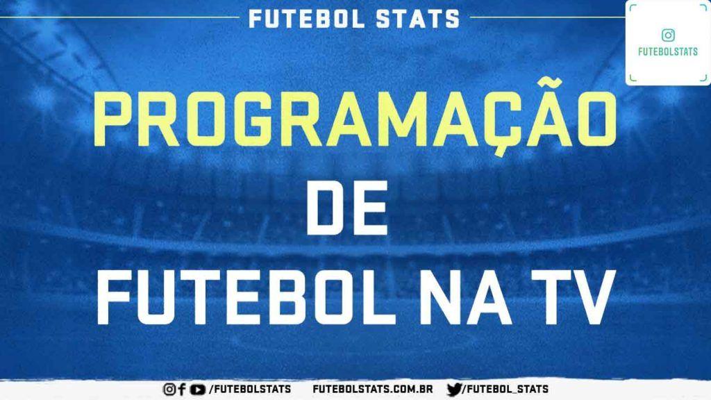 Lista Dos Jogos De Hoje Onde Assistir Futebol Ao Vivo Na Tv E