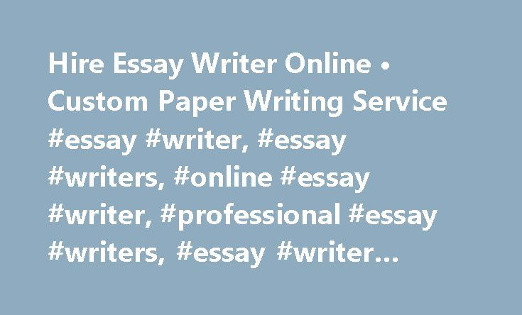 hire essay writer online bull custom paper writing service essay hire essay writer online bull custom paper writing service essay writer essay