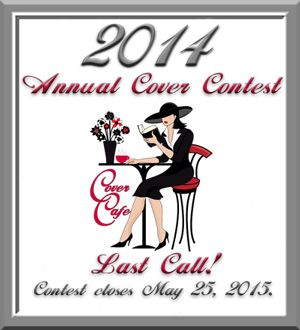 Last Call for our annual Book Cover Contest!  Voting closes Monday, May 25th.  Have you voted for your favorites?  60 covers - 5 Genres: http://covercafe.com/contest/2014/contest2014intro.html