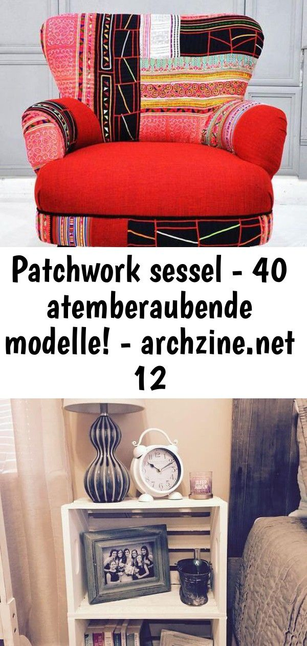 Patchwork Sessel 40 Atemberaubende Modelle Archzine