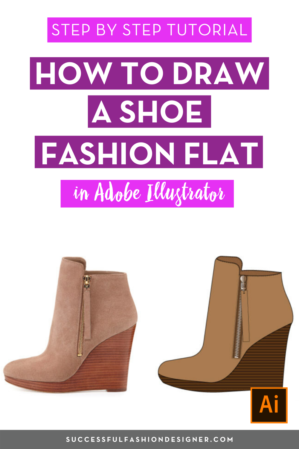 How To Draw A Shoe Fashion Flat In Illustrator Courses Free Tutorials On Adobe Illustrator Tech Packs Freelancing For Fashion Designers Fashion Design Jobs Fashion Flats Fashion Shoes