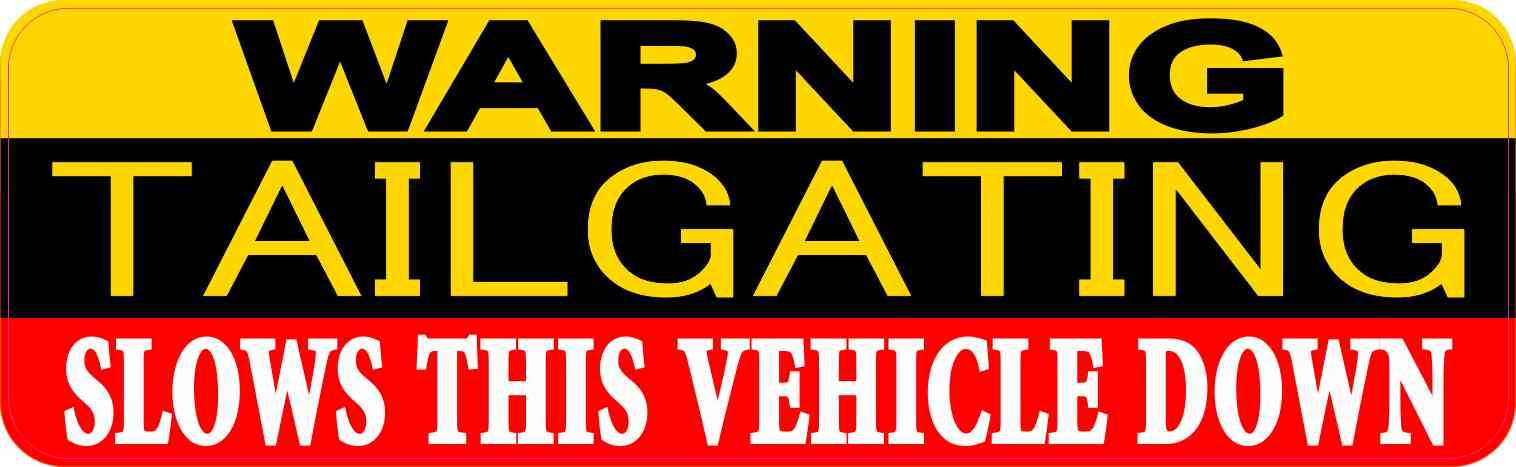 CAUTION NO TAILGATING STICKERS X 2