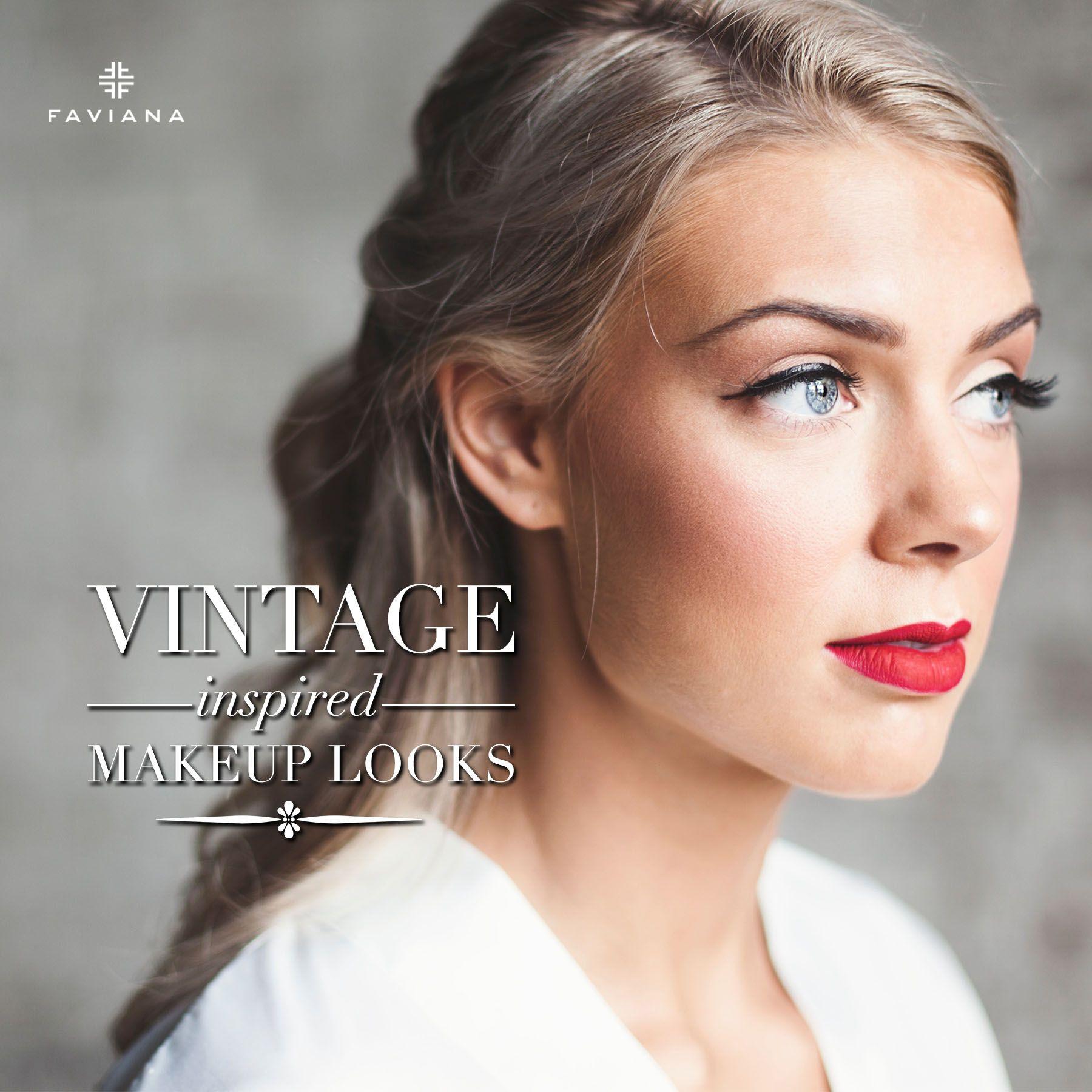 Vintage Inspired Makeup Looks Makeup Inspiration Makeup Looks Vintage Inspired