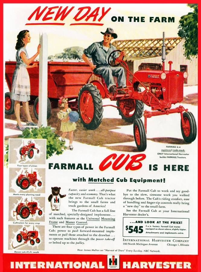 n 1947, a Farmall Cub could be purchased for $545 00  A