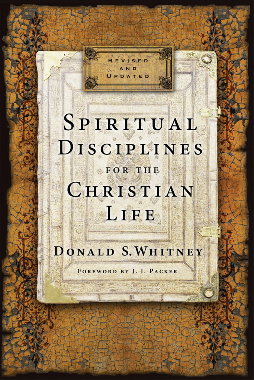 Spiritual disciplines for the christian life ebook