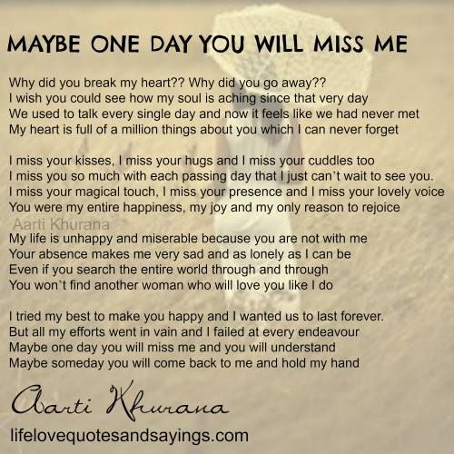 maybe-one-day-you-will-miss-me | You broke my heart, My ...