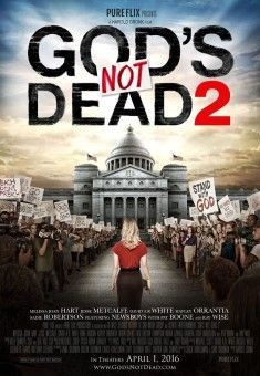 Godu2019s Not Dead 2: Heu2019s Surely Alive - Christian Movie/Film - For more Info, Check Out Christian Film Database: CFDb - http://www.christianfilmdatabase.com/review/gods-dead-2/