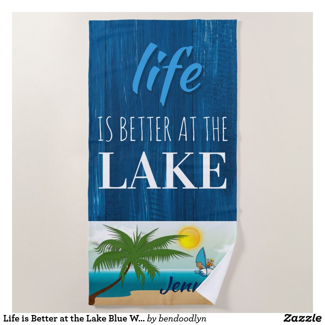 Life Is Better At The Lake Blue Wood Personalized Beach Towel