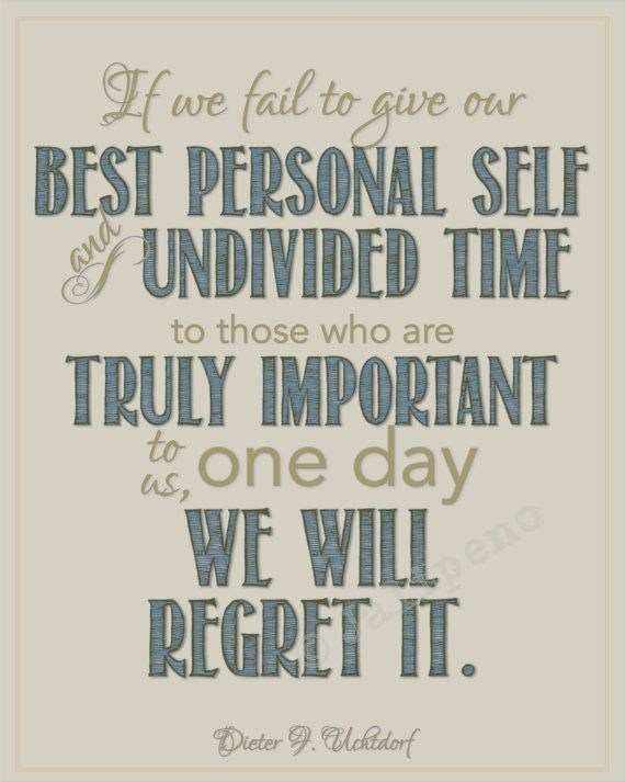 President Dieter F Uchtdorf Regrets Family Quote Wall Art Instant