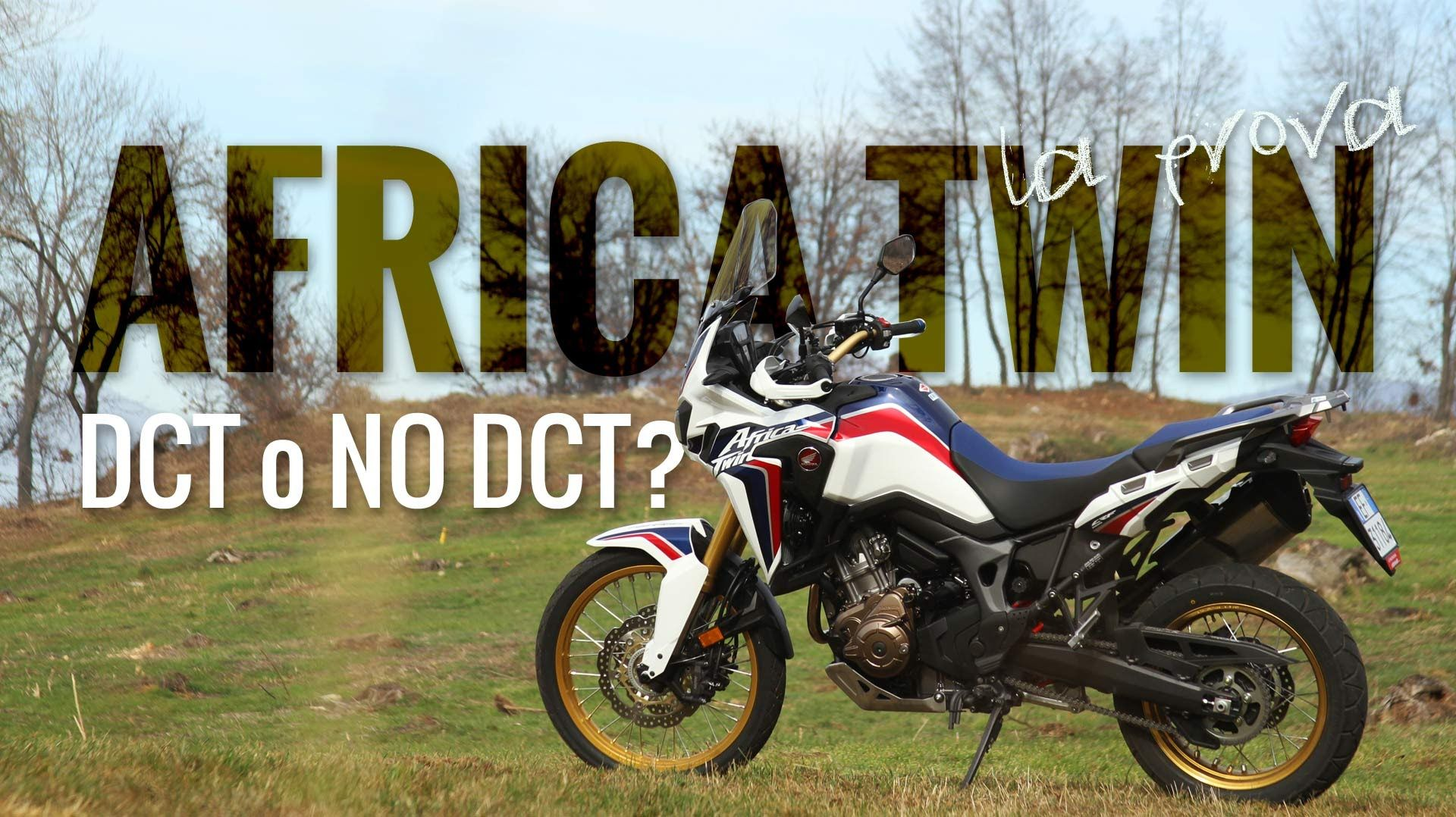 Honda Africa Twin prova first ride - DCT o no DCT?
