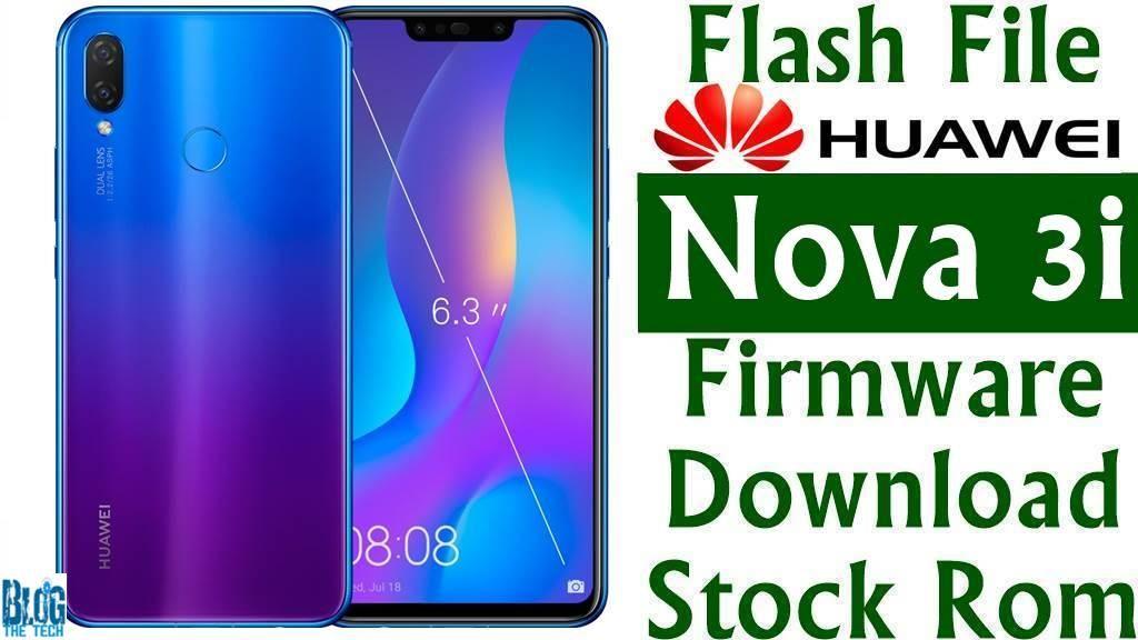 Flash File] Huawei Nova 3i INE-AL00 Firmware Download [Stock Rom