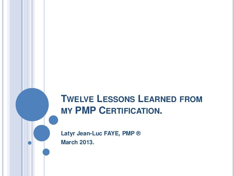 Twelve Lessons Learned From My Pmp Certification Smart Sassy