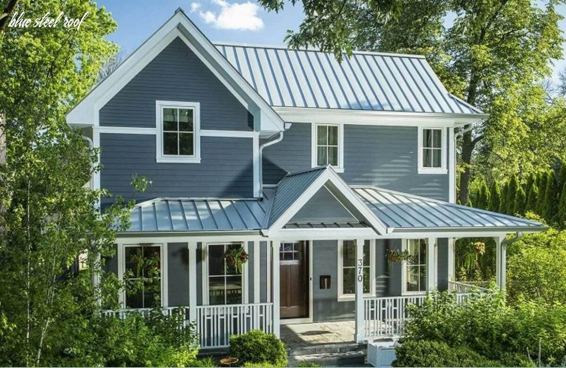 11 Blue Steel Roof In 2020 Tin Roof House Metal Roof Cost Metal Roof Colors