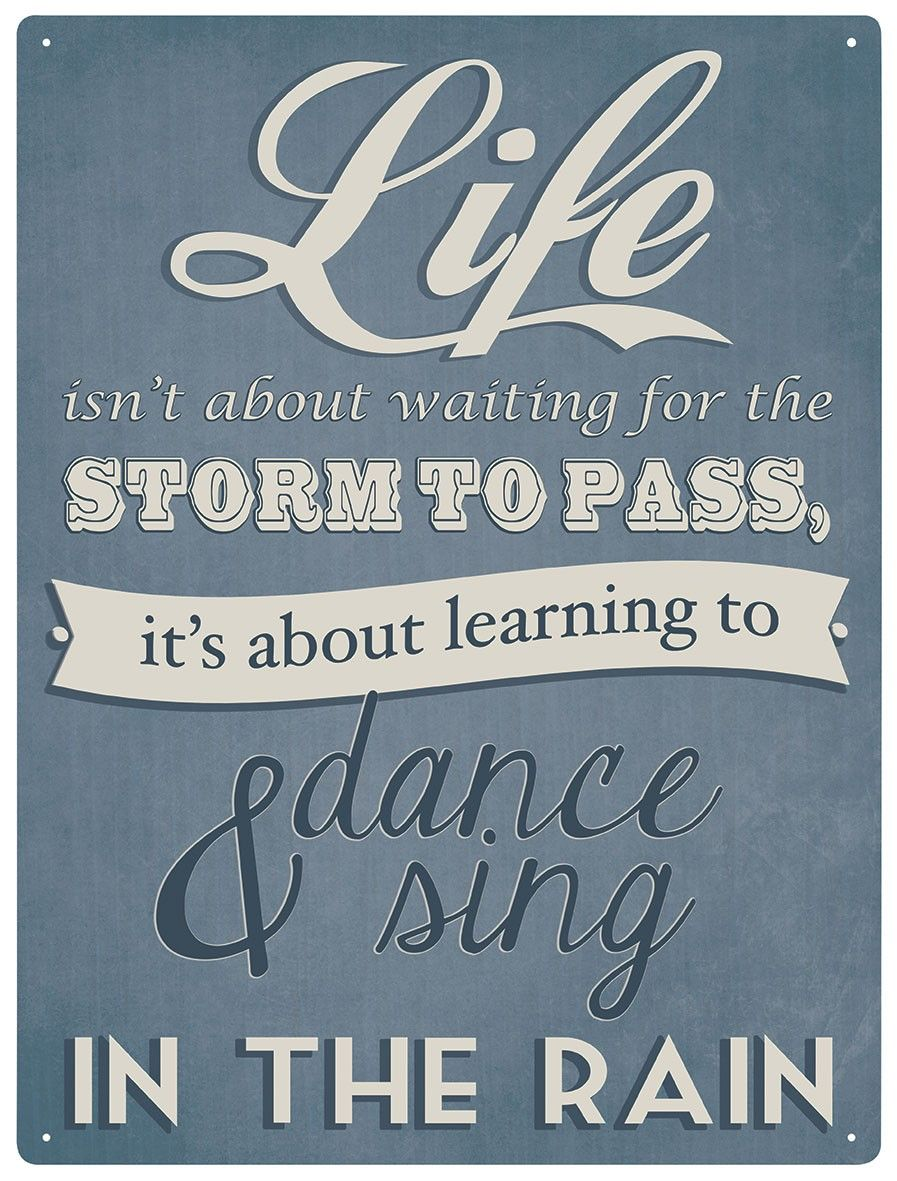 Life Dancing In The Rain Vintage Metal Wall Sign 14 95 Make Your Purchase