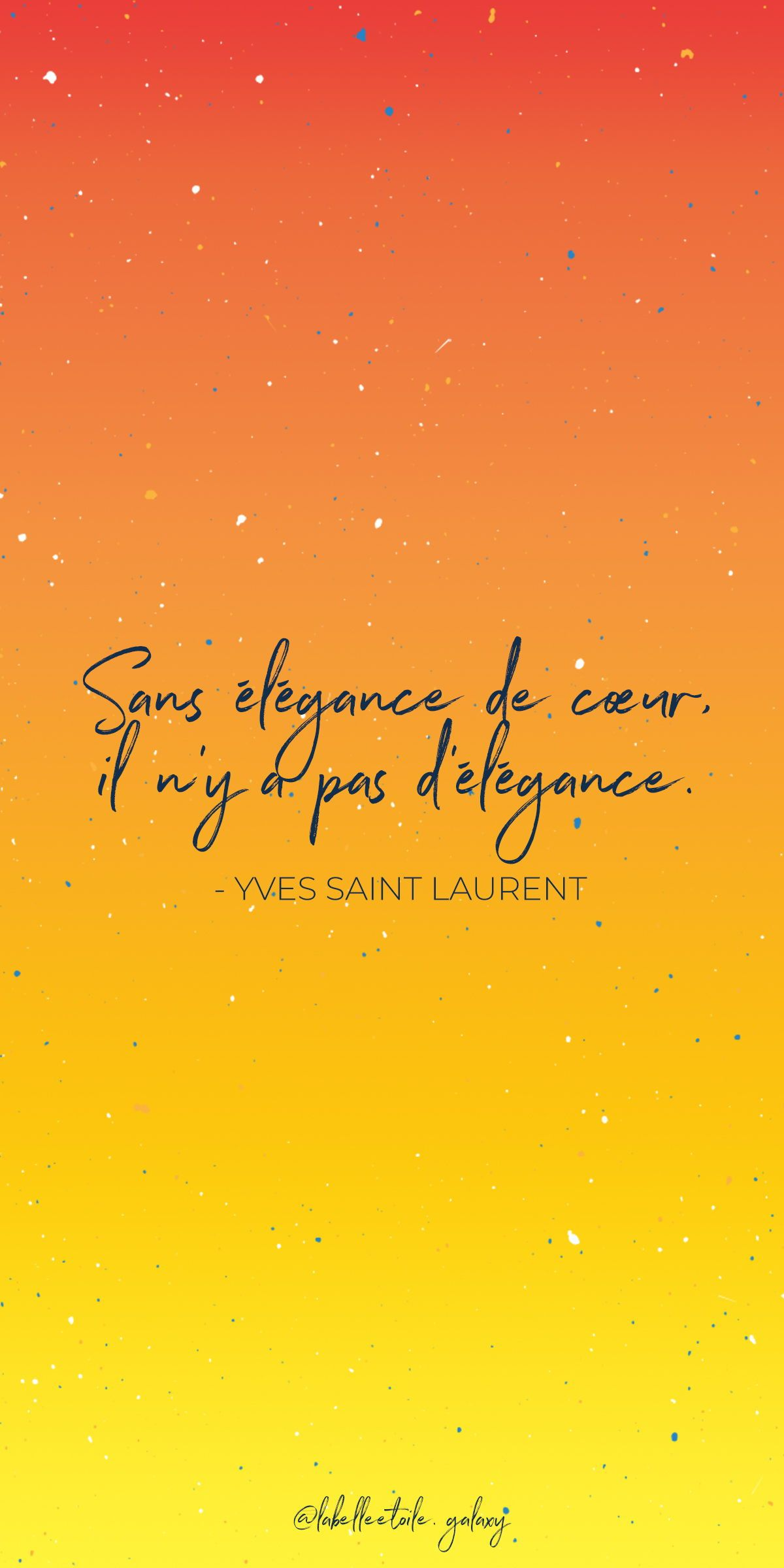 Without Elegance Of Heart There Is No Elegance Yves Saint Laurent French Fashion Designer French Expressions French Language Lessons French Quotes