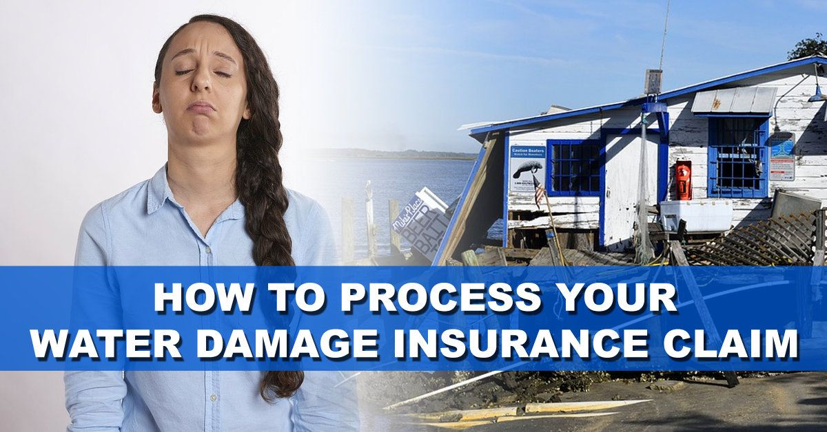 How To Process Your Water Damage Insurance Claim Water Damage Water Damage Restoration